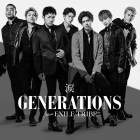 [Single] GENERATIONS from EXILE TRIBE – Namida