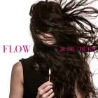 [Single] FLOW – Kaze no Uta / BURN