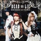 [Single] Maon Kurosaki – DEAD OR LIE feat. TRUSTRICK