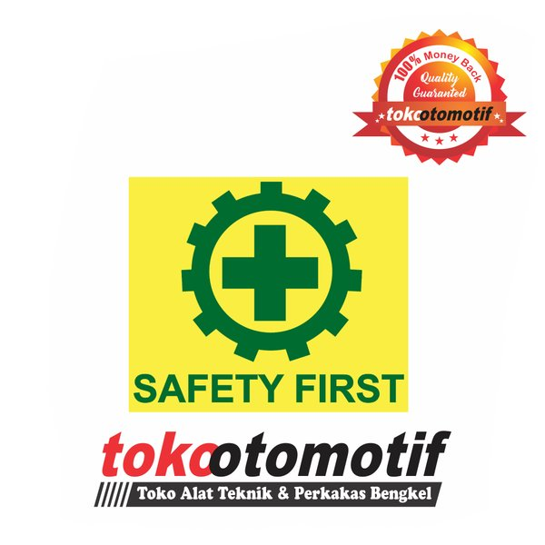 Sticker Stiker Safety First Sticker K3 Di Lapak Alat Safety Bukalapak