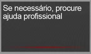 Se necessário, procure ajuda profissional (Foto: G1)
