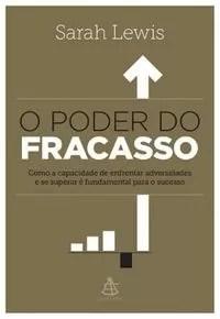O Poder do Fracasso (Foto: Divulgação)