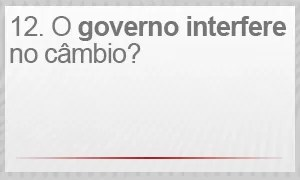 O governo interfere no câmbio? (Foto: G1)