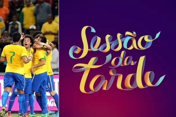 Sessão da Tarde dá lugar aos amistosos da Seleção na terça, dia 3, e na sexta, dia 6 de junho (Foto: globoesporte.com)