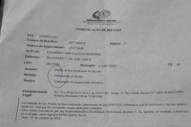 Pedido de benefício por incapacidade deferido a Thamires dos Santos Martins Pedro em outubro de 2014 junto com reabilitação profissional (Foto: Thamires dos Santos Martins Pedro/Arquivo Pessoal)