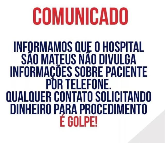 Hospital divulgou comunicado para alertas famílias de pacientes sobre golpes — Foto: Reprodução