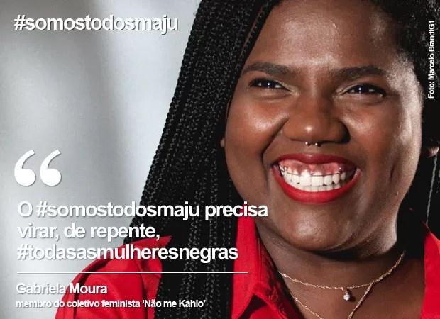 Dia da Mulher: Gabriela Moura fala sobre a hashtag #somostodosmaju (Foto: Marcelo Brandt/G1)