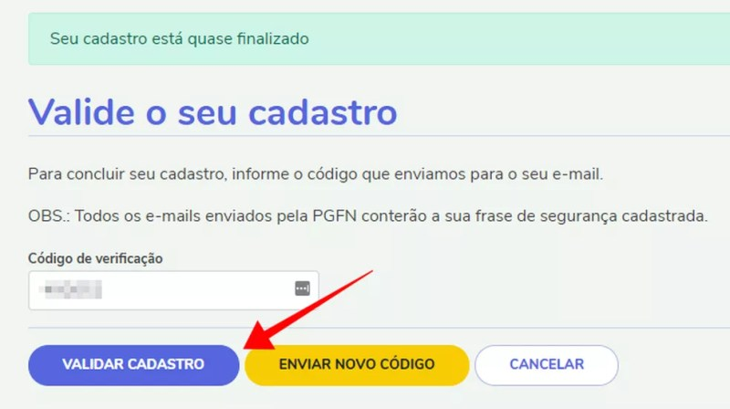 Valide o cadastro com o código enviado por e-mail — Foto: Reprodução/Paulo Alves