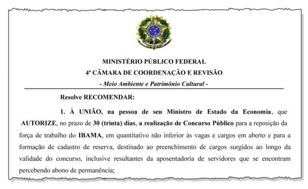Recomendação do MPF pede que Paulo Guedes autorize concurso para o Ibama. — Foto: MPF/Reprodução