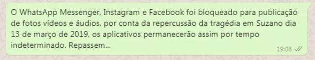 É #FAKE que Facebook, Instagram e WhatsApp foram bloqueados por tempo indeterminado em razão de ataque em Suzano 4