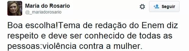 A deputada Maria do Rosário elogiou o tema da redação do Enem 2015 (Foto: Reprodução/Twitter)