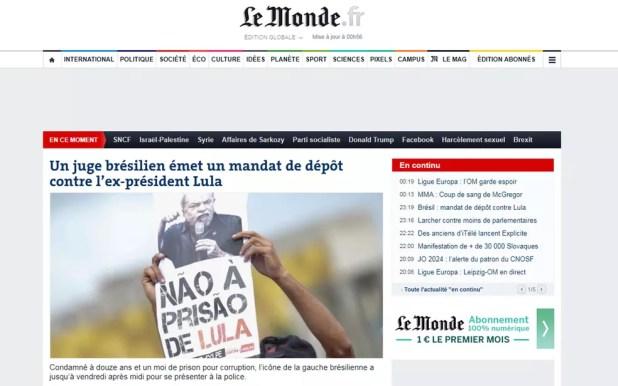 Jornal francês 'Le Monde' transformou em manchete notícia de pedido de prisão de Lula (Foto: Reprodução/Le Monde)