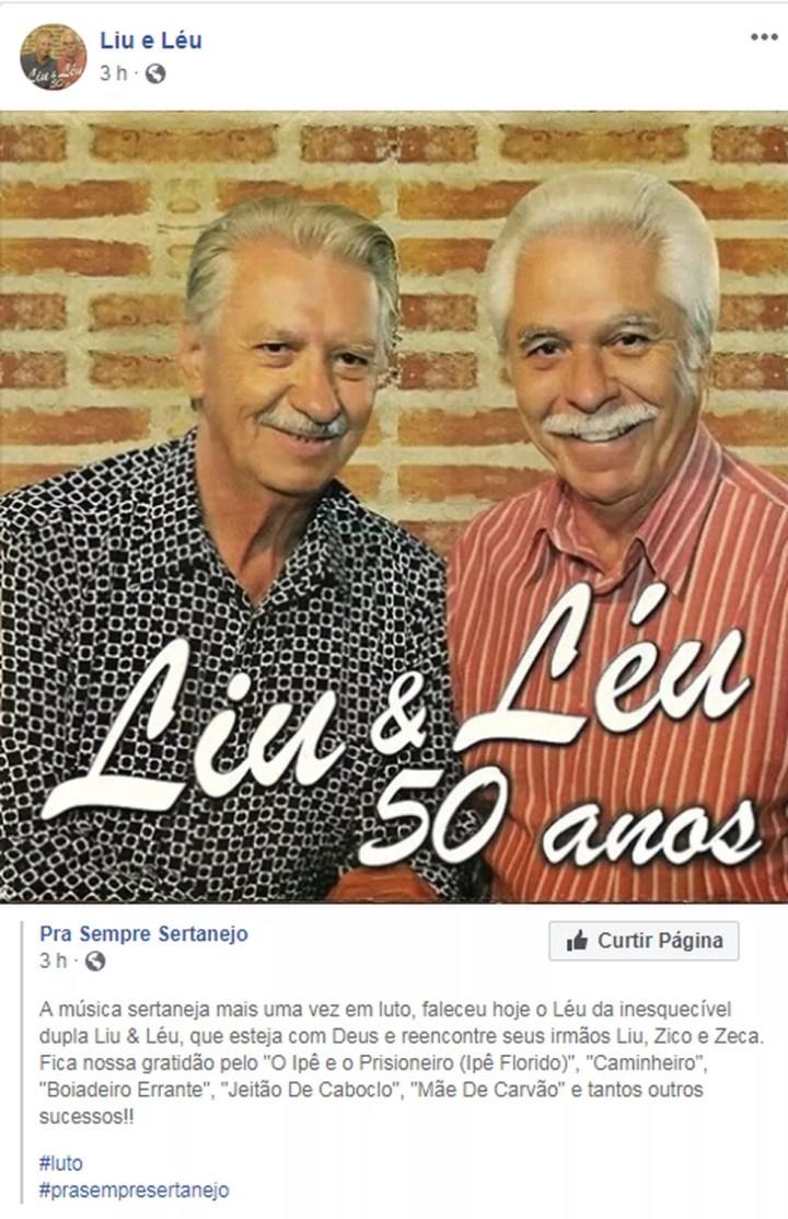 Página sertaneja anunciou morte de Léu, da dupla Liu & Léu — Foto: Reprodução/Facebook