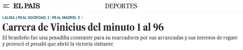 """""""El País"""": Corrida de Vinicius do minuto 1 ao 96. O brasileiro foi um pesadelo constante para seus marcadores por suas arrancadas e suas tentativas de drible e provocou o pênalti que abriu a vitória — Foto: Reprodução/El País"""