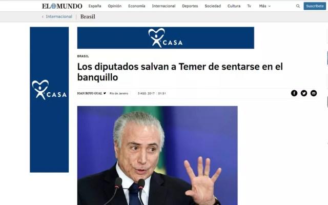 Rejeição de denúncia pela Câmara foi noticiada pelo 'El Mundo' (Foto: Reprodução/El Mundo)