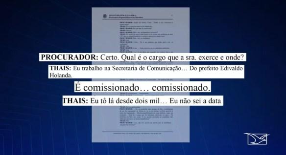 Em depoimento, Thaís Portela disse que trabalha como comissionada na Secretaria de Comunicação da Prefeitura de São Luís, mas não sabe exatamente a data que começou. — Foto: Reprodução/TV Mirante