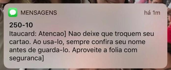 Mensagem do Itaú alerta para o golpe da troca de cartões no carnaval. — Foto: Reprodução