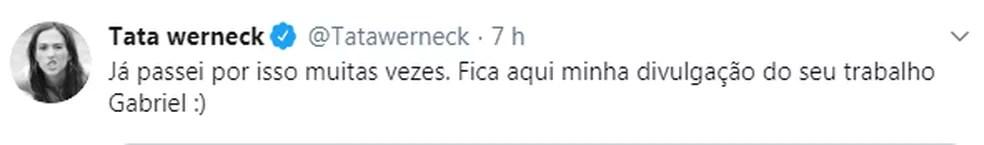 Tatá Werneck mandou mensagem de apoio para Gabriel Smaniotto — Foto: Reprodução/Twitter