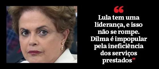 """""""Lula tem uma liderança, e isso não se rompe. Dilma é impopular pela ineficiência dos serviços prestados"""" (Foto: Época )"""