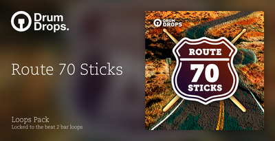 Route Seventy Sticks - Loops Version