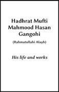 Hadhrat Mufti Mahmood Hasan Gangohi