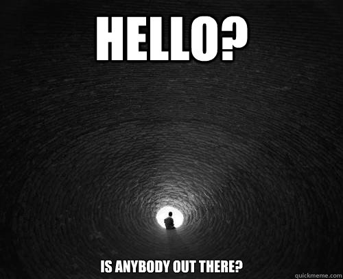 Image result for hello is anybody out there gif