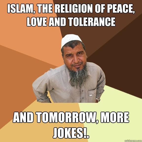 Image result for TOLERANT Muslim MEME