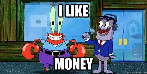 Image result for mr. krabs i like money