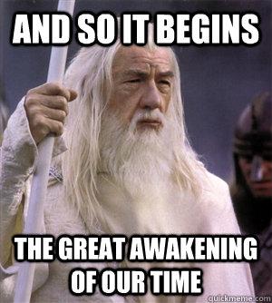 Image result for awakening meme