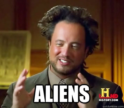 Image result for aliens meme