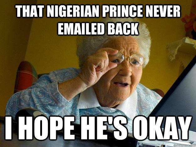 Image result for nigerian prince meme