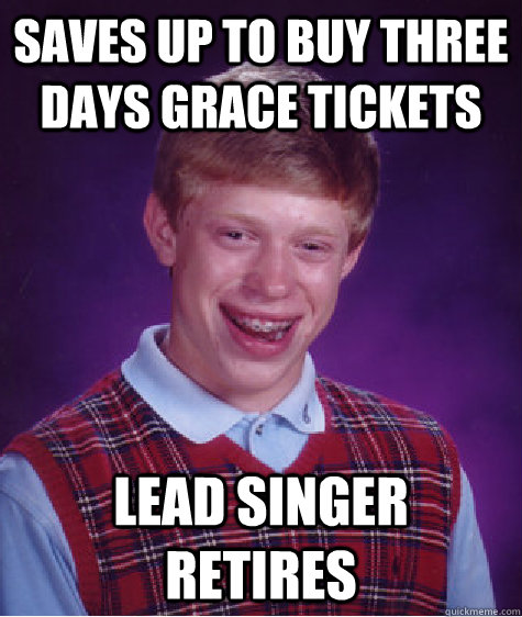 Image result for three days grace meme