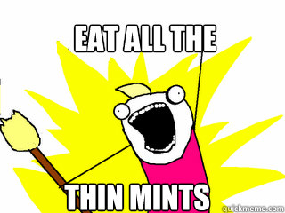 Image result for eating all of the thin mints