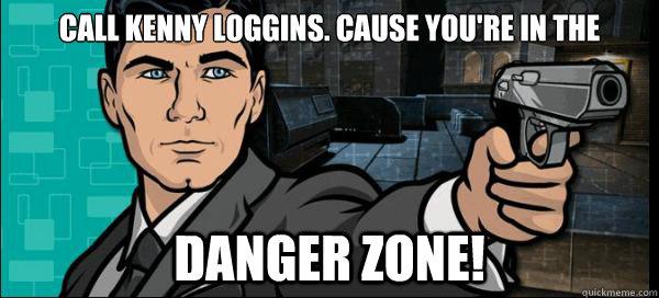 Image result for danger zone archer meme