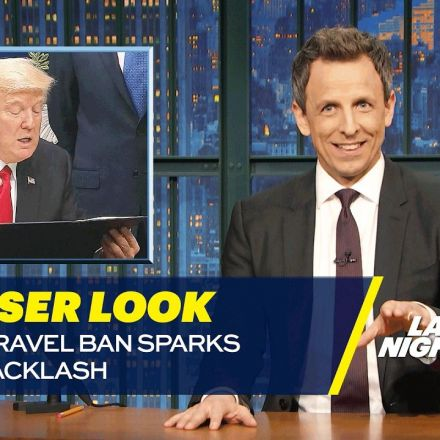 Seth Meyers: Trump's Travel Ban Sparks Global Backlash: A Closer Look