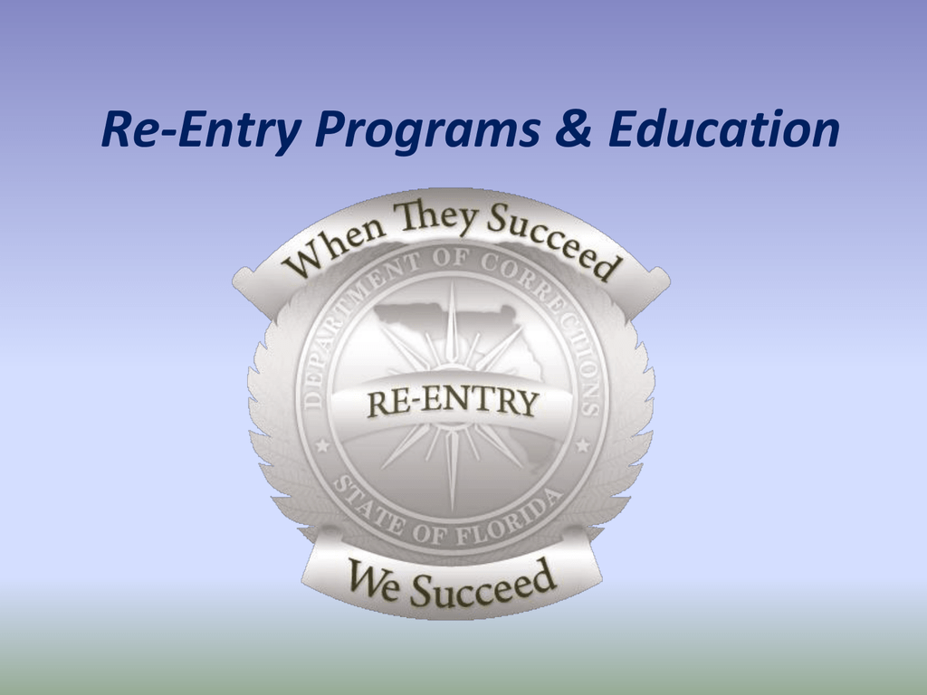 Re Entry Programs Amp Education