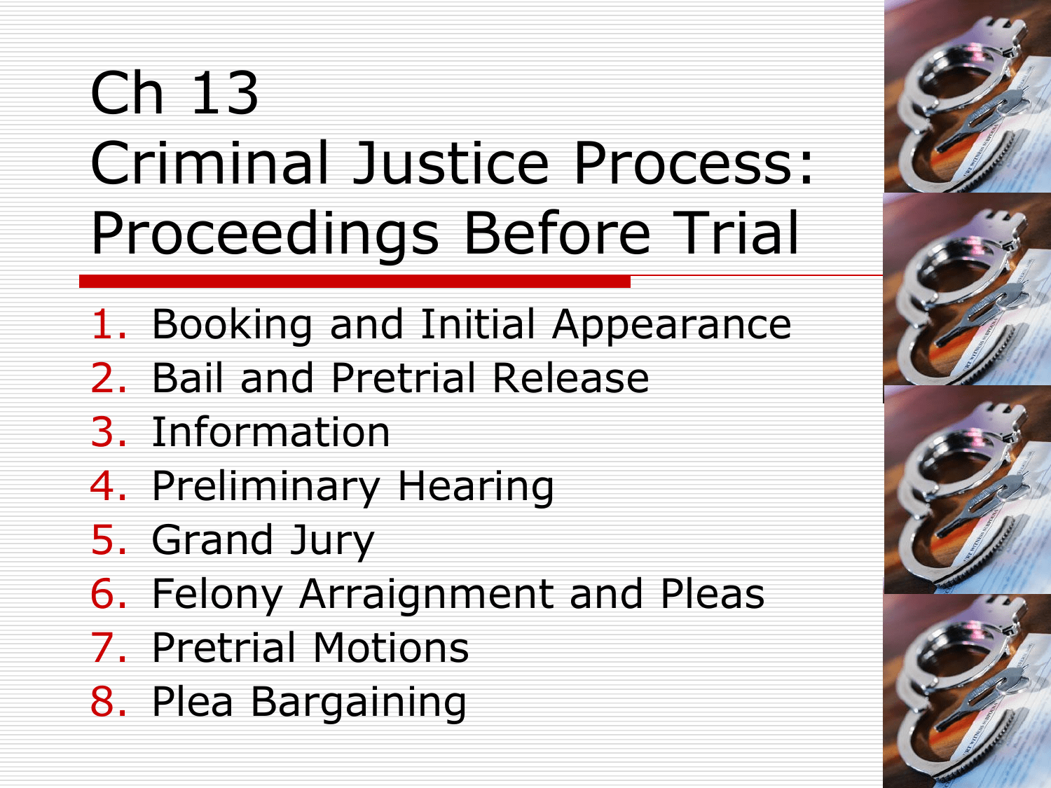 Criminal Justice Process Proceedings Before Trial