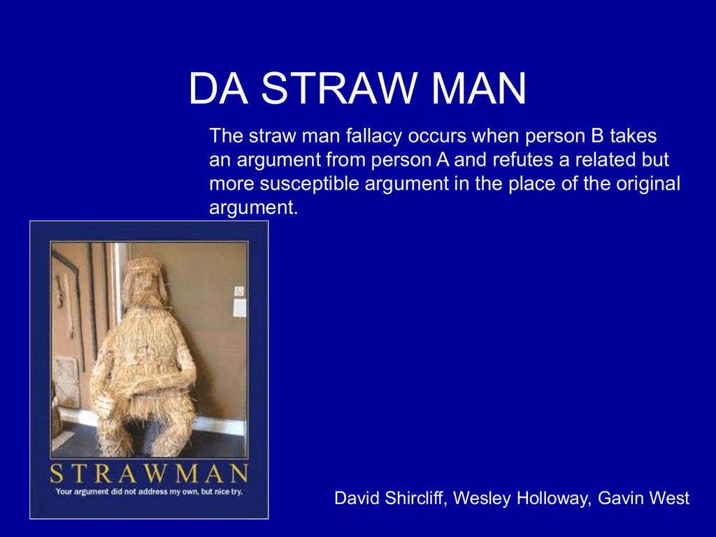 Straw Man Arguments From The Crucible