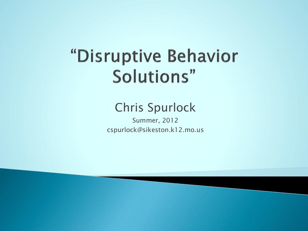 Disruptive Behavior Solutions