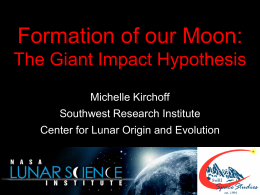 Origin of the Earth and Moon - Lunar and Planetary Institute