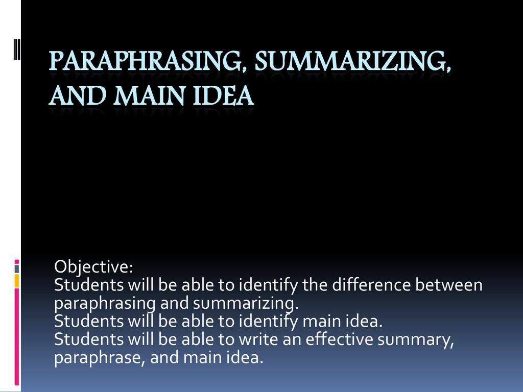 Paraphrasing Amp Summarizing