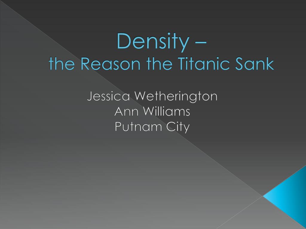 Density The Reason The Titanic Sank