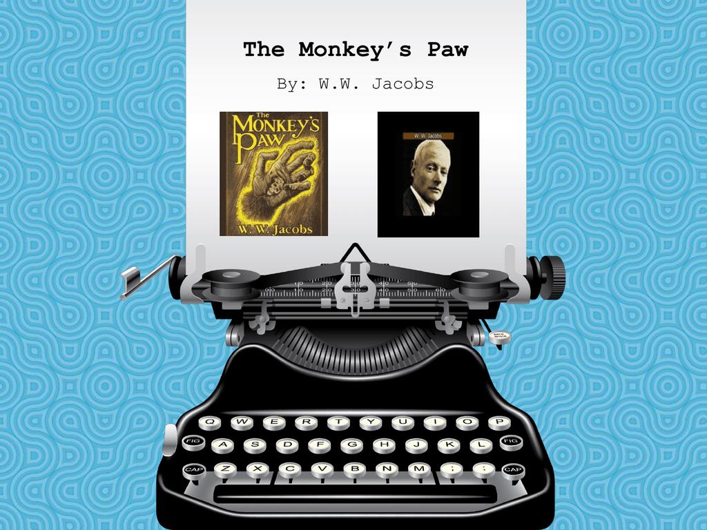 Monkey S Paw Notes