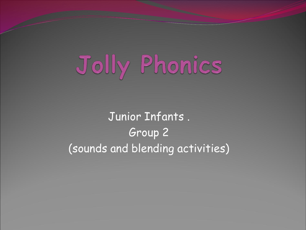 Jolly Phonics Group 2 Sounds And Blending