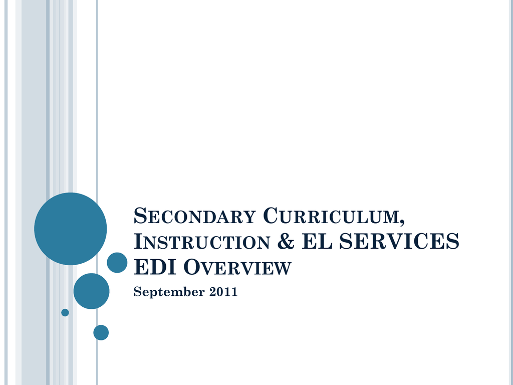 Secondary Curriculum Instruction Amp El Services Edi Overview