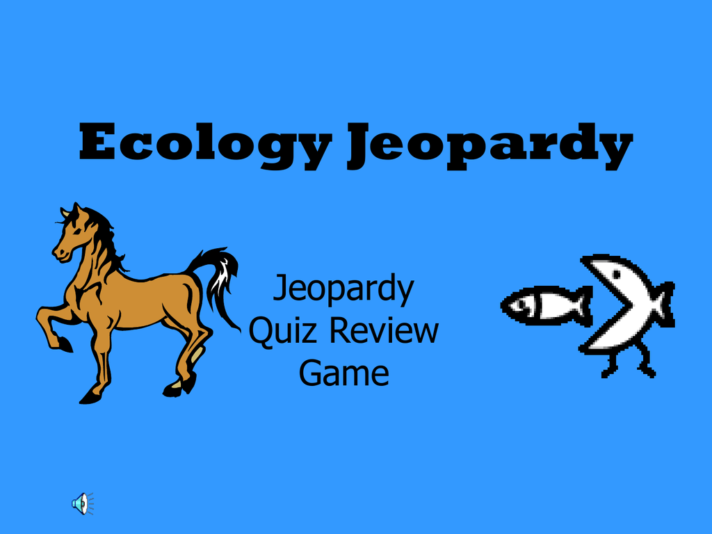 Ecology Jeopardy