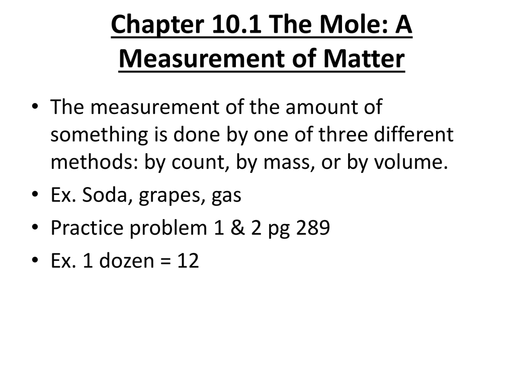 Chapter 10 1 The Mole A Measurement Of Matter