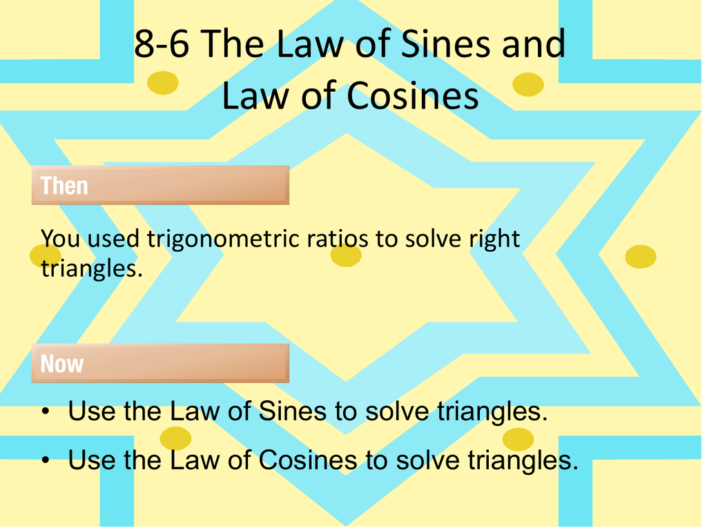 8 6 The Law Of Sines And Law Of Cosines