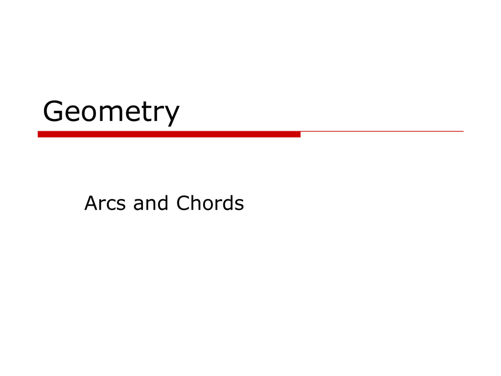 Chords Arcs Amp Central Angles