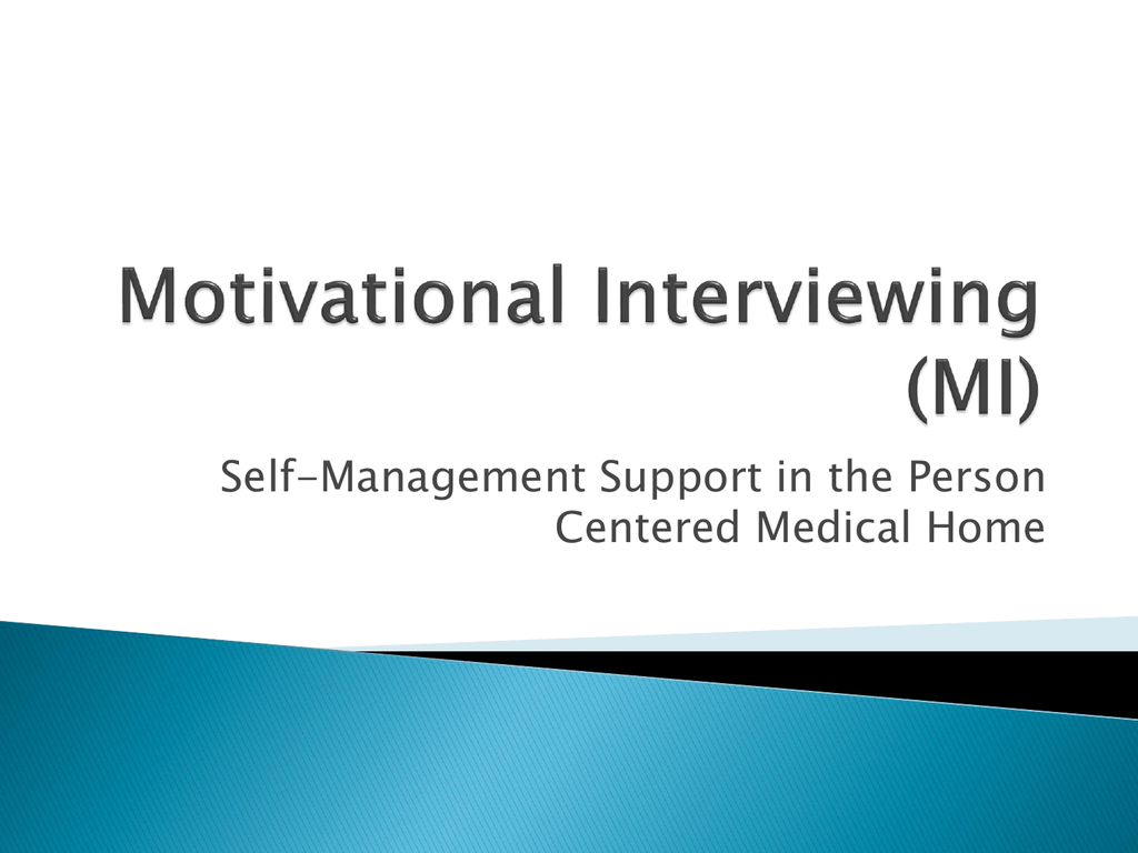 Motivational Interviewing Mi